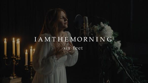 Iamthemorning_Six-Feet-thumb